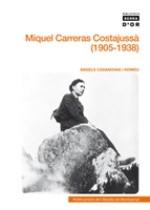 Miquel Carreras i Costajussà (1905-1938)