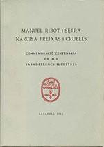 Manuel Ribot i Serra, Narcisa Freixas i Cruells