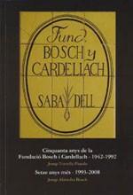 Cinquanta anys de la Fundació Bosch i Cardellach