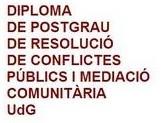 Postgrau Resolució de Conflictes Públics i Mediació Comunitària
