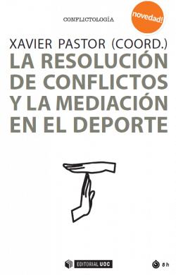 Portada La Resolució de conflictes i la mediació a l'esport