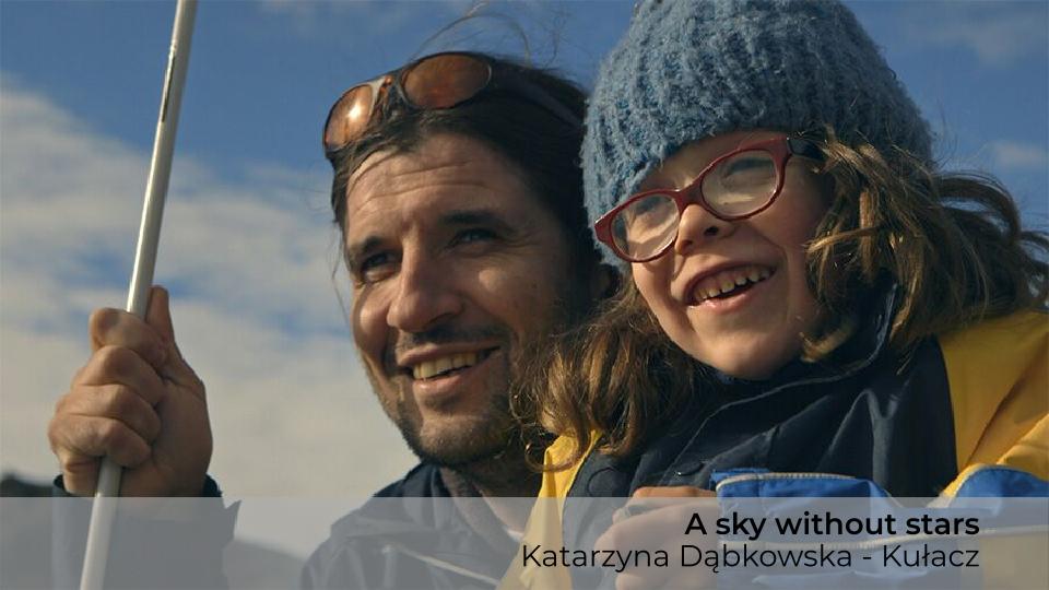 A sky withoyt stars, Katarzyna Dąbkowska - Kułacz