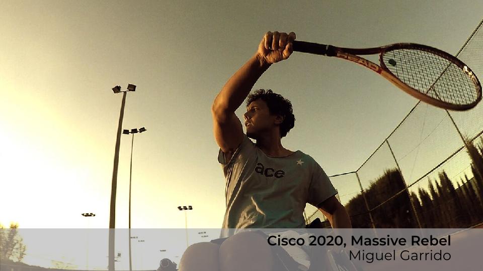 Cisco 2020, Masive Rebel,  Miguel Garrido Motilva
