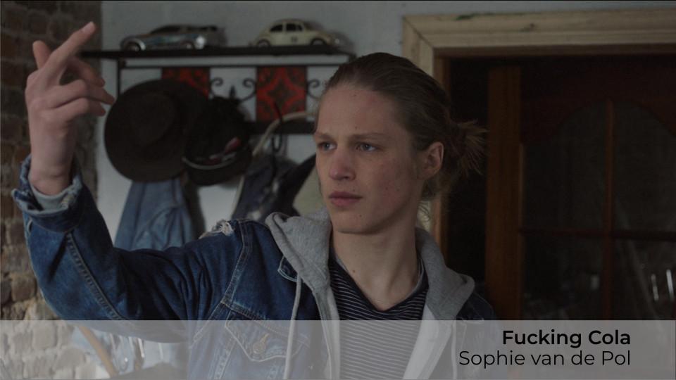 Fucking Cola, Sophie van de Pol